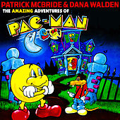 The Amazing Adventures of Pac-Man by Various Artists