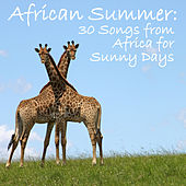 African Summer: Music from Africa for Sunny Days by Various Artists