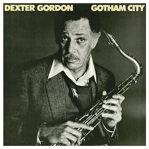 Play & Download Gotham City by Dexter Gordon | Napster