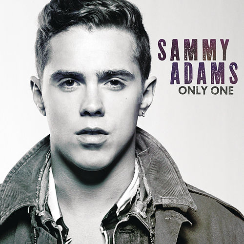 Play & Download Only One by Sammy Adams | Napster