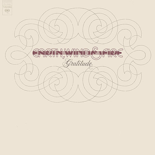 Play & Download Gratitude by Earth, Wind & Fire | Napster