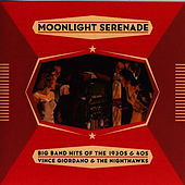 Moonlight Serenade, Hits of the 30's & 40's by The Nighthawks