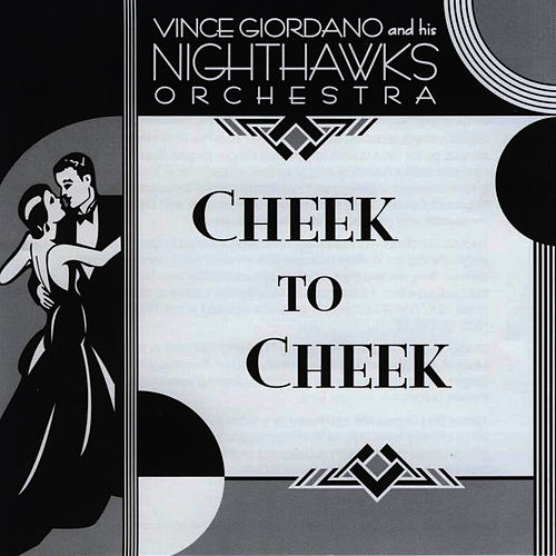 Play & Download Cheek to Cheek by The Nighthawks | Napster