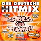 Der deutsche Hitmix - Das Beste aus 10 Jahren von Various Artists
