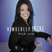 Play & Download One Love by Kimberley Locke | Napster