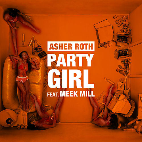 Play & Download Party Girl by Asher Roth | Napster