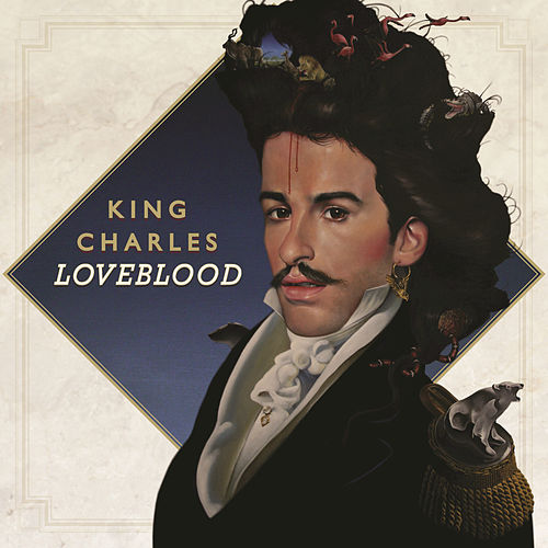 Play & Download LoveBlood by King Charles | Napster