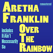 Over the Rainbow by Aretha Franklin