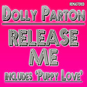 Play & Download Release Me by Dolly Parton | Napster