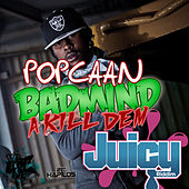 Badmind a Kill Dem by Popcaan