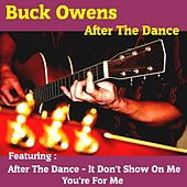 After the Dance by Buck Owens
