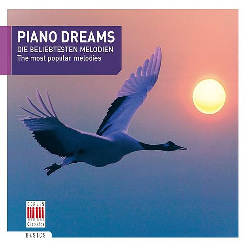 Play & Download Piano Dreams (The most popular melodies) by Various Artists | Napster