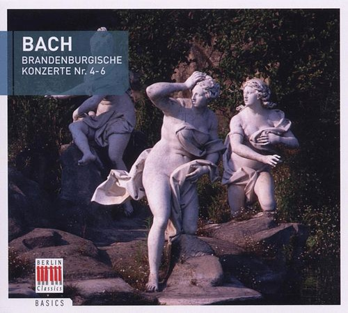 Play & Download Bach: Brandenburgische Konzerte Nr. 4-6 by Various Artists | Napster