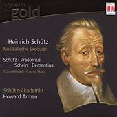 Play & Download Schütz, Praetorius, Schein & Demantius: 17th-Century Funeral Music by The Schutz Academy Howard Arman | Napster