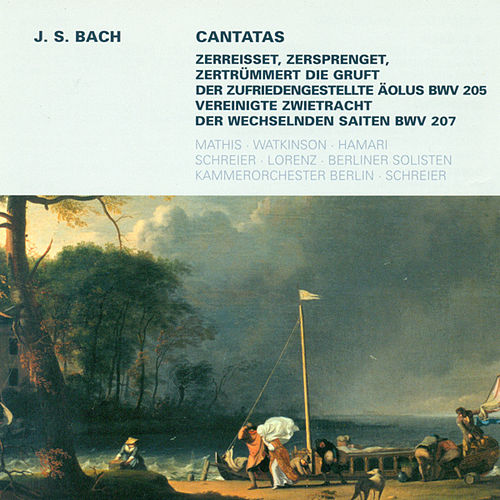 Play & Download Bach: Cantatas - BWV 205, 207 by Various Artists | Napster