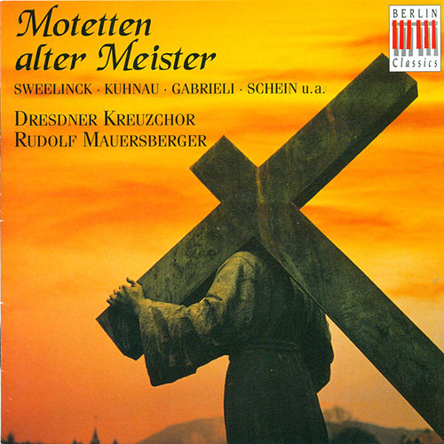 Play & Download Sacred Choral Music by Dresdner Kreuzchor | Napster
