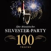 Die klassische Silvester-Party von Various Artists