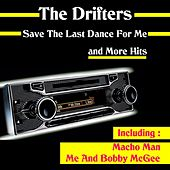 Play & Download Save the Last Dance for Me and More Hits by The Drifters | Napster