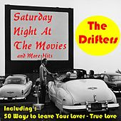 Play & Download Saturday Night At the Movies and More Hits by The Drifters | Napster