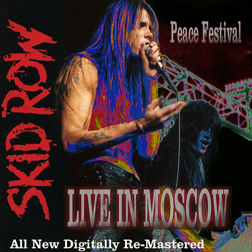 Play & Download Skid Row - Live in Moscow by Skid Row | Napster