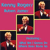 Play & Download Ruben James by Kenny Rogers | Napster