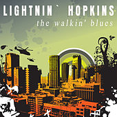 Play & Download The Walkin' Blues by Lightnin' Hopkins | Napster