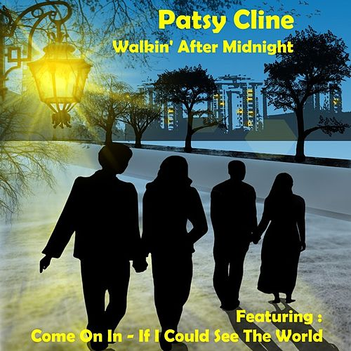 Walkin' After Midnight by Patsy Cline
