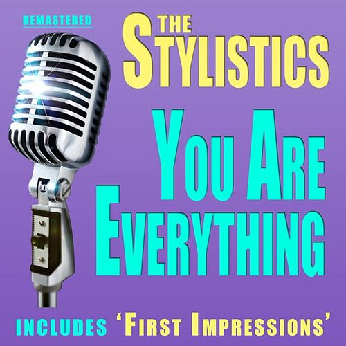 Play & Download You are Everything by The Stylistics | Napster