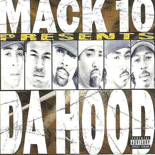 Play & Download The Hood by Mack 10 | Napster