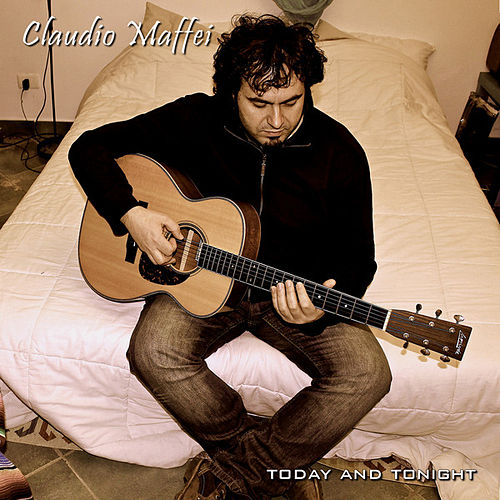 Play & Download Today and Tonight by Claudio Maffei | Napster