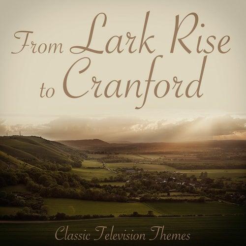 Lark Rise to Cranford - Classic Television Themes by L'Orchestra Numerique
