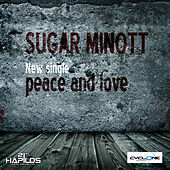 Play & Download Peace & Love by Sugar Minott | Napster