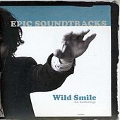 Play & Download Wild Smile by Epic Soundtracks | Napster