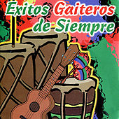 Exitos Gaiteros de Siempre by Various Artists