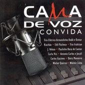 Cama de Voz Convida by Grupo Cama de Voz