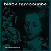Play & Download OneTwoThreeFour by Black Tambourine | Napster