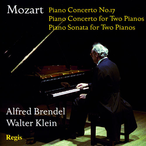 Play & Download Mozart: Piano Concertos by Alfred Brendel | Napster