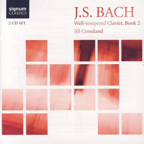 Well-Tempered Clavier, Book 2 by Jill Crossland