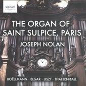 Play & Download The Organ of Saint Sulpice, Paris by Joseph Nolan | Napster