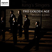 Play & Download The Golden Age - Siglo de Oro by King's Singers | Napster