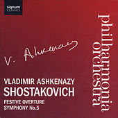 Play & Download Shostakovich: Festive Overture and Symphony No. 5 by Vladimir Ashkenazy Philharmonia Orchestra | Napster