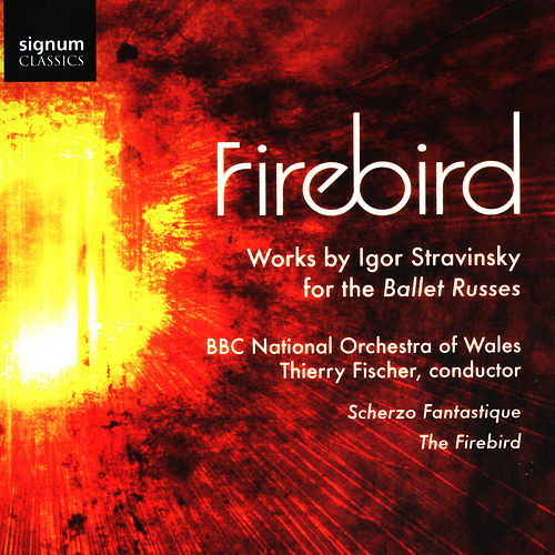 Play & Download Firebird by BBC National Orchestra Of Wales | Napster