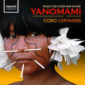 Play & Download Yanomami - Music For Choir And Guitar by Carlos Fernandez Aransay | Napster