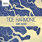 Play & Download Tide Harmonic by Joby Talbot | Napster