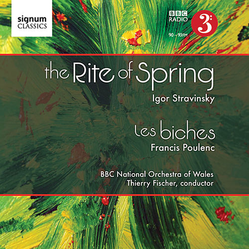 Play & Download The Rite of Spring | Les Biches by BBC National Orchestra Of Wales | Napster