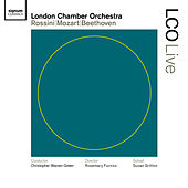 Play & Download LCO Live - Rossini/Mozart/Beethoven by London Chamber Orchestra | Napster