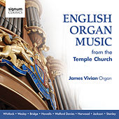 Play & Download English Organ Music from the Temple Church by James Vivian | Napster