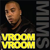 Play & Download Vroom Vroom (Official) - Single by Mims | Napster
