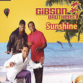 Play & Download Sunshine by Gibson Brothers | Napster