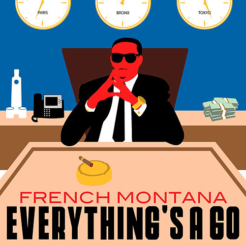 Play & Download Everything's A Go by French Montana | Napster